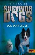 Cover-Bild zu Hunter, Erin: Survivor Dogs. Der Düstere See