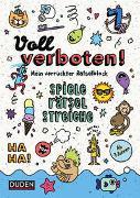 Cover-Bild zu Voll verboten! Mein verrückter Rätselblock - Ab 7 Jahren von Dudenredaktion
