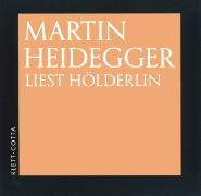 Cover-Bild zu Heidegger, Martin: Martin Heidegger liest Hölderlin