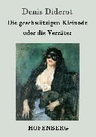 Cover-Bild zu Denis Diderot: Die geschwätzigen Kleinode oder die Verräter