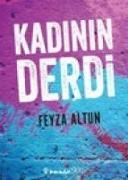 Cover-Bild zu Kadinin Derdi von Altun, Feyza