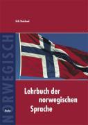 Cover-Bild zu Lehrbuch der norwegischen Sprache von Stokland, Erik