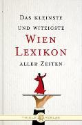 Cover-Bild zu Das kleinste und witzigste Wien Lexikon aller Zeiten