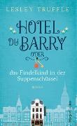 Cover-Bild zu Hotel du Barry oder das Findelkind in der Suppenschüssel