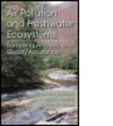 Cover-Bild zu Air Pollution and Freshwater Ecosystems von Sullivan, Timothy J (E&S Environmental Chemistry, Corvallis, Oregon, USA)