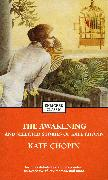 Cover-Bild zu The Awakening and Selected Stories of Kate Chopin von Chopin, Kate