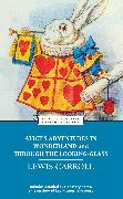 Cover-Bild zu Alice's Adventures in Wonderland and Through the Looking-Glass von Carroll, Lewis