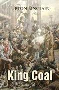 Cover-Bild zu King Coal (eBook) von Sinclair, Upton