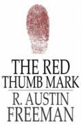 Cover-Bild zu Red Thumb Mark (eBook) von Freeman, R. Austin