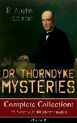 Cover-Bild zu DR. THORNDYKE MYSTERIES - Complete Collection: 21 Novels & 40 Short Stories (Illustrated) (eBook) von Freeman, R. Austin