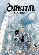 Cover-Bild zu Runberg, Sylvain: Orbital Bd. 1.1