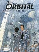 Cover-Bild zu Runberg, Sylvain: Orbital 1 - Scars