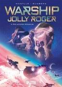 Cover-Bild zu Runberg, Sylvain: Warship Jolly Roger. Band 4