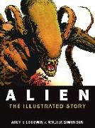 Cover-Bild zu Goodwin, Archie: Alien: The Illustrated Story