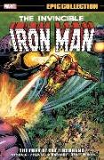 Cover-Bild zu Goodwin, Archie: Iron Man Epic Collection: The Fury Of The Firebrand