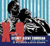 Cover-Bild zu Goodwin, Archie: X-9: Secret Agent Corrigan Volume 3