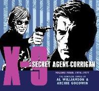 Cover-Bild zu Goodwin, Archie: X-9: Secret Agent Corrigan Volume 4