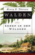 Cover-Bild zu Thoreau, Henry David: Walden oder Leben in den Wäldern