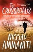 Cover-Bild zu Ammaniti, Niccolo: The Crossroads