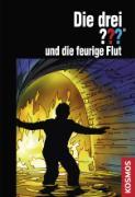 Cover-Bild zu Die drei Fragezeichen und die feurige Flut