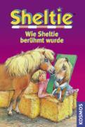 Cover-Bild zu Wie Sheltie berühmt wurde