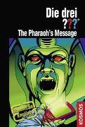 Cover-Bild zu Die drei ??? The Pharaohs Message