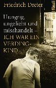 Cover-Bild zu Hungrig, ungeliebt und misshandelt