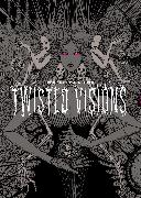 Cover-Bild zu Ito, Junji: The Art of Junji Ito: Twisted Visions