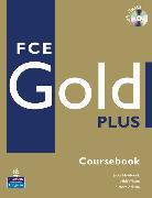 Cover-Bild zu FCE Gold Plus Coursebook with iTest CD-ROM - FCE Gold Plus von Newbrook, Jacky