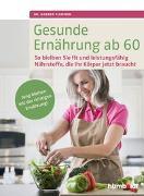 Cover-Bild zu Gesunde Ernährung ab 60 von Flemmer, Dr. Andrea