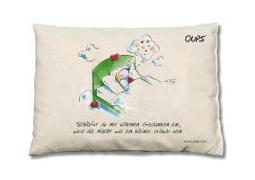 Cover-Bild zu Oups Zirben-Kissen. Schläfst du mit schönen Gedanken ein, wird die Nacht wie ein kleiner Urlaub sein