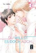 Cover-Bild zu Sakyo, Aya: Du willst es doch auch!