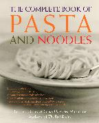 Cover-Bild zu The Complete Book of Pasta and Noodles von Cook's Illustrated