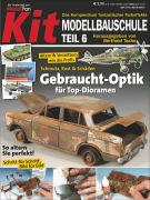 Cover-Bild zu KIT-Modellbauschule Teil 06. Gebraucht-Optik für Top-Dioramen