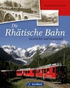 Cover-Bild zu Die Rhätische Bahn