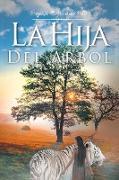 Cover-Bild zu La Hija del Árbol