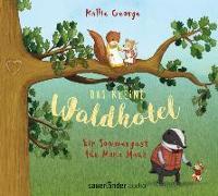 Cover-Bild zu Das kleine Waldhotel - Ein Sommergast für Mona Maus von George, Kallie
