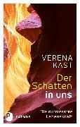 Cover-Bild zu Der Schatten in uns (eBook) von Kast, Verena
