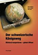 Cover-Bild zu Der schweizerische Königsweg