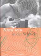 Cover-Bild zu Kind sein in der Schweiz