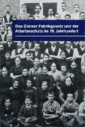 Cover-Bild zu Das Glarnerfabrikgesetz und der Arbeiterschutz im 19. Jahrhundert