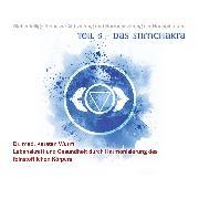 Cover-Bild zu Teil 6 - Das Stirnchakra (Audio Download)