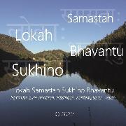 Cover-Bild zu Lokah Samastah Sukhino Bhavantu (Audio Download)