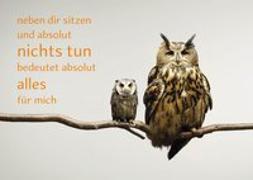 Cover-Bild zu Zintenz: Weisheits-Postkarte 18: neben dir sitzen und absolut nichts tun bedeutet absolut alles für mich