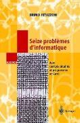 Cover-Bild zu Seize problèmes d'informatique von Petazzoni, Bruno