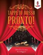 Cover-Bild zu Tappeto Rosso Pronto!