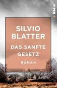Cover-Bild zu Das sanfte Gesetz (eBook) von Blatter, Silvio