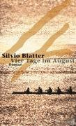 Cover-Bild zu Vier Tage im August (eBook) von Blatter, Silvio