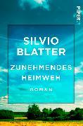 Cover-Bild zu Zunehmendes Heimweh von Blatter, Silvio