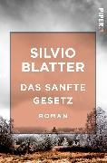 Cover-Bild zu Das sanfte Gesetz von Blatter, Silvio